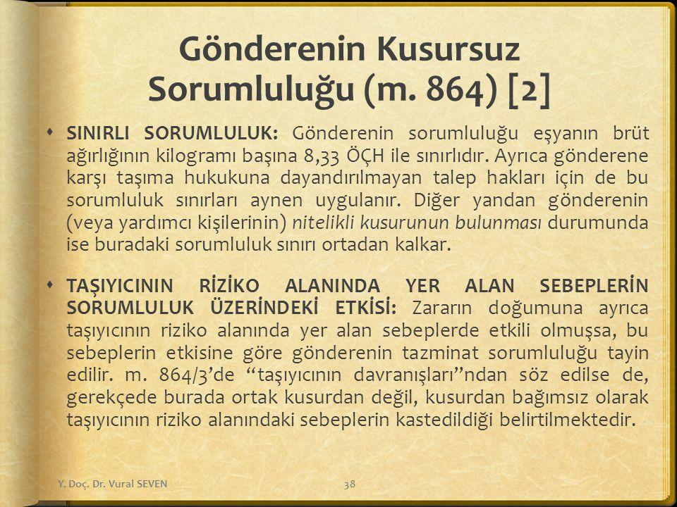 Gönderenin Kusursuz Sorumluluğu (m. 864) [2]